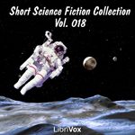 Short_Science_Fiction_Collection_Vol_018_1108 Thumbnail