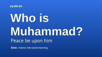 who is muhammad peace be upon him?