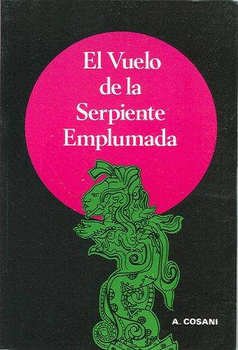 Download El vuelo de la serpiente emplumada