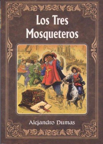 Tres Mosqueteros, Los