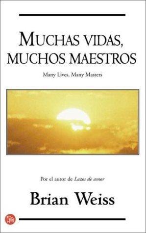 Muchas Vidas, Muchos Maestros