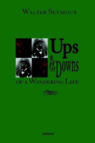 Download Ups & Downs of a Wandering Life