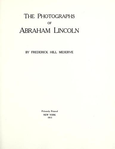 Download The photographs of Abraham Lincoln.