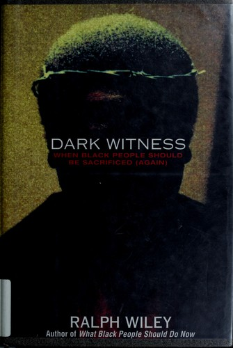 Dark Witness by Ralph Wiley