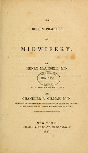 The Dublin practice of midwifery.
