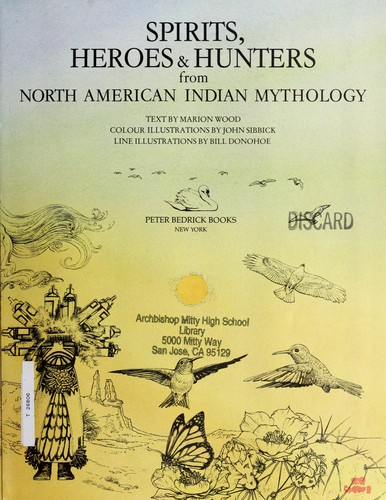 Download Spirits, heroes & hunters from North American Indian mythology