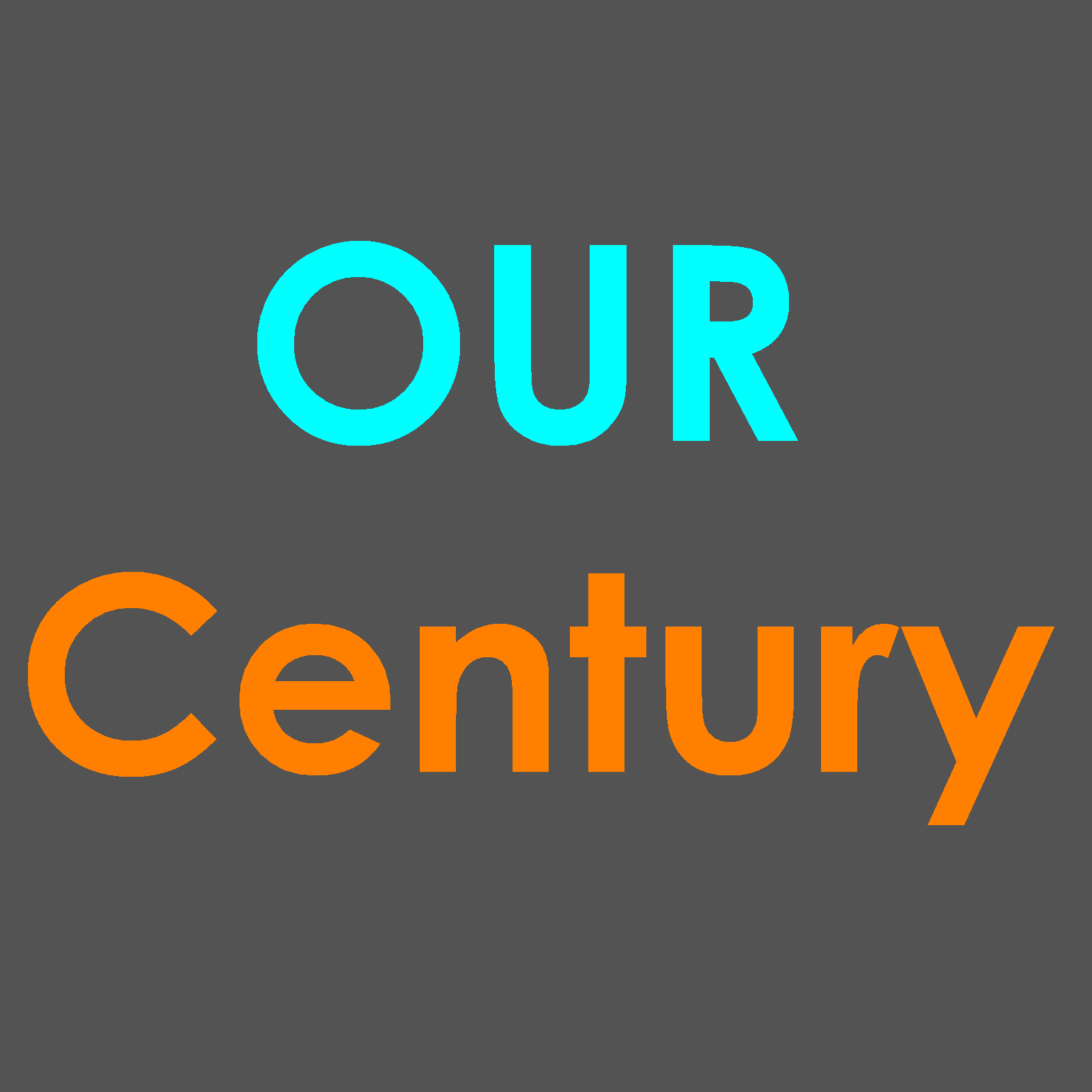 Our Century