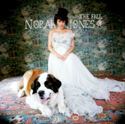 The Fall by Norah Jones