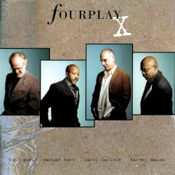 Fourplay - Be My Lover