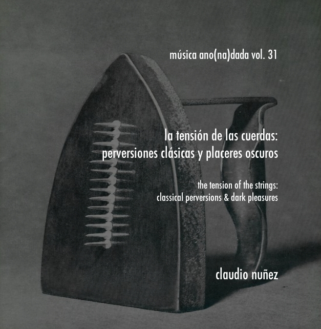 Claudio Nunez – The tension of the strings