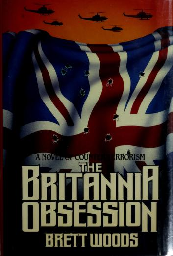 Cover of: The Britannia Obsession | Brett Woods