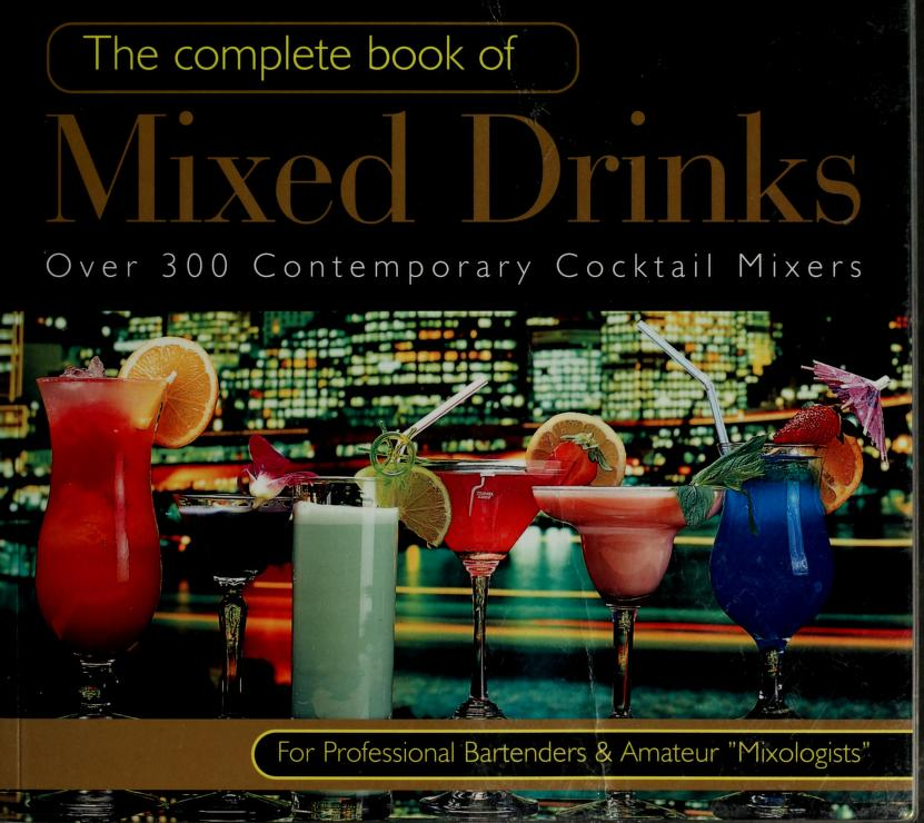 The complete book of mixed drinks by