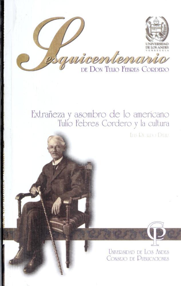 La impronta intercultural como arquetipo en el mundo de Tulio Febres Cordero by Ricardo Gil Otaiza