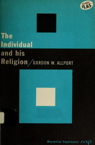 The individual and his religion by Gordon W. Allport