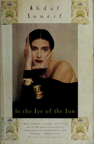 Cover of: In the eye of the sun | Ahdaf Soueif
