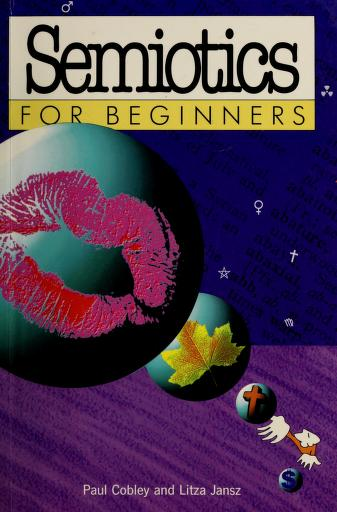 Cover of: Semiotics for beginners   Paul Cobley