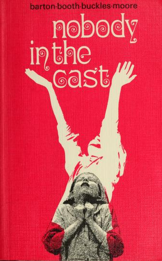 Cover of: Nobody in the cast | Robert Barton