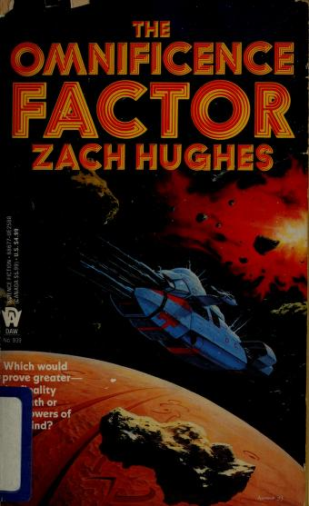 The Omnificence Factor by Zach Hughes