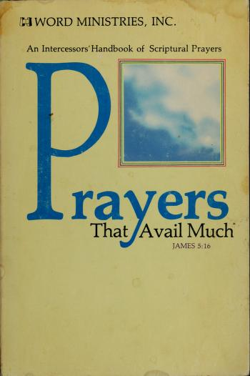 Cover of: Prayers that avail much   Word Ministries