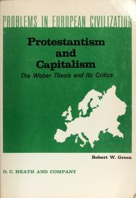 Cover of: Protestantism and capitalism | Robert W. Green