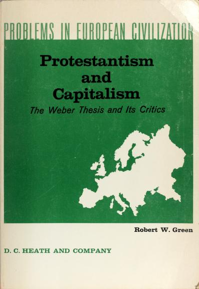Protestantism and capitalism by Robert W. Green