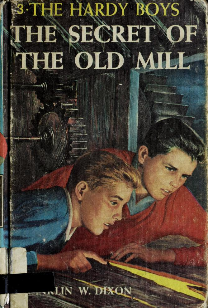 The Secret of the Old Mill (Hardy Boys, Book 3) by Franklin W. Dixon