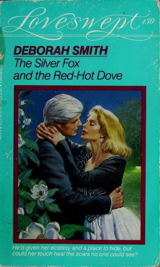 The Silver Fox and the Red Hot Dove by Deborah Smith