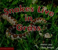 Cover of: Snakes Live in Grass | Melvin Berger