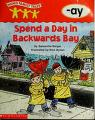 Cover of: Spend a day in Backwards Bay
