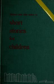 Cover of: Subject and title index to short stories for children. | American Library Association. Editorial Committee., American Library Association. Editorial Committee