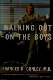 Cover of: Walking out on the boys | Frances K. Conley