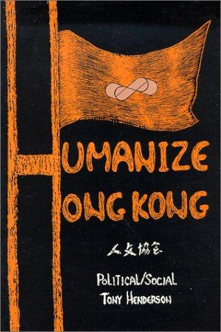 Humanize Hong Kong by Tony Henderson
