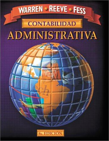 Contabilidad Administrativa by Carl S. Warren