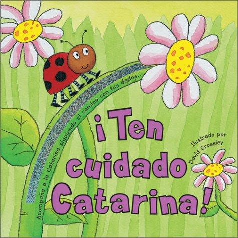 !Ten cuidado Catarina! by David Crossley