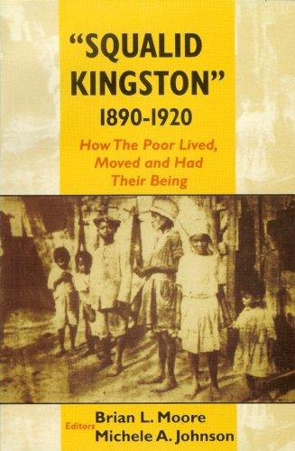 ''Squalid Kingston'' 1890-1920 by Brian Moore