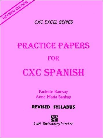 Practice Papers for Cxc Spanish by Paulette Ramsay