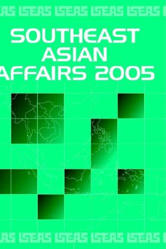 Southeast Asian Affairs 2005 by