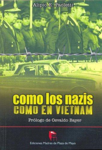 Como Los Nazis Como En Vietnam