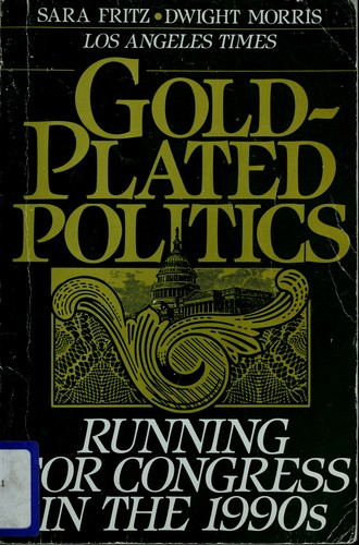 Gold-plated politics by Sara Fritz