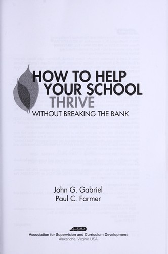 How to help your school thrive without breaking the bank by John G. Gabriel