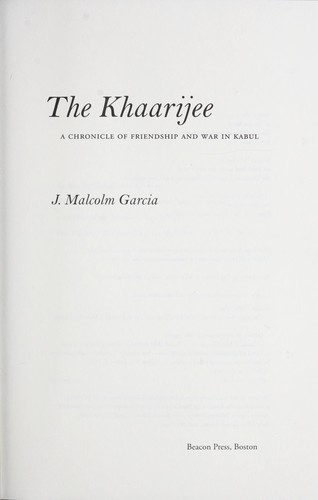 Image 0 of The Khaarijee: A Chronicle of Friendship and War in Kabul