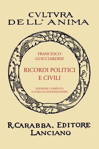 Ricordi Politici E Civili by Francesco Guicciardini
