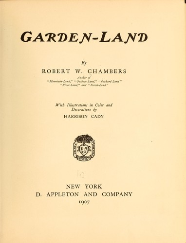 Garden-land by Robert William Chambers