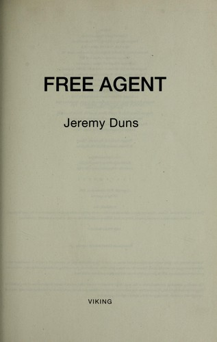 Free agent by Jeremy Duns