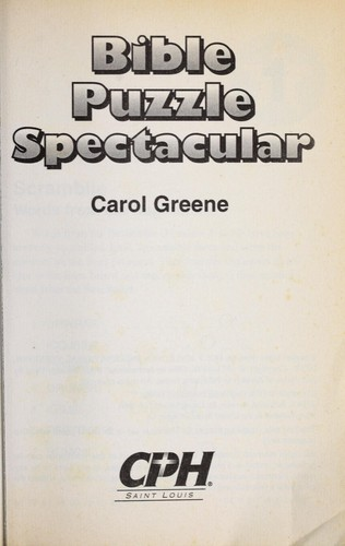 Bible puzzle spectacular by Carol Greene