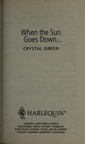 When the sun goes down-- by Crystal Green