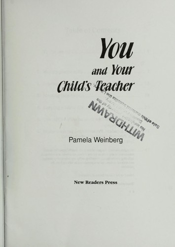 You and your child's teacher by Pamela Weinberg