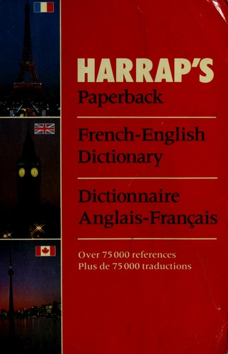 Harrap's paperback French-English dictionary = by edited by Helen Knox.