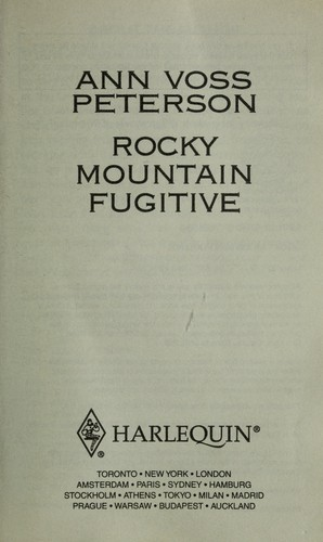 Rocky Mountain Fugitive by Ann Voss Peterson